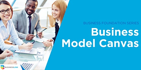 Business Foundation Series:  Business Model Canvas tickets