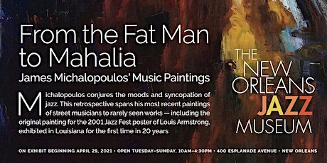 From the Fat Man to Mahalia: James Michalopoulos Exhibit Opening tickets
