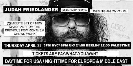 Judah Friedlander Thursday April 22 3pm NYC/8pm UK/21:00 Berlin tickets