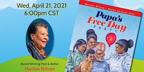 "Eyeseeme Spotlight: Meet Marilyn Nelson, Author of ""Papa's Free Day Party"" tickets"