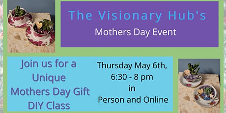 The Visionary Hub Mother's Day Event tickets