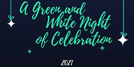 A Green & White Night of Celebration 2021 tickets