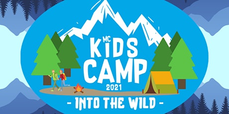 MC Kids Camp: Into the Wild tickets