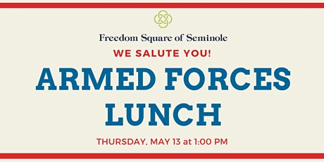 Armed Forces Lunch at Freedom Square tickets