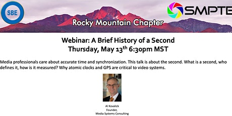SMPTE Rocky Mountain & SBE-48: A Brief History of the Second tickets