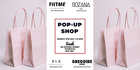 FiitMe Limited x BLK Beauty UK x Rozana Ldn x Gregoire Clothing Pop Up Shop tickets