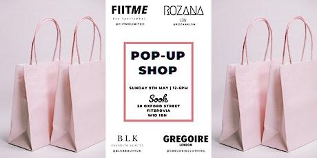 FiitMe Limited x BLK Beauty UK x Rozana Ldn x Gregoire Clothing Pop Up Shop tickets