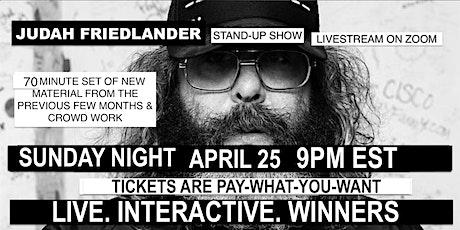 Judah Friedlander Saturday April 25 9pm EST Livestream Stand-up show tickets