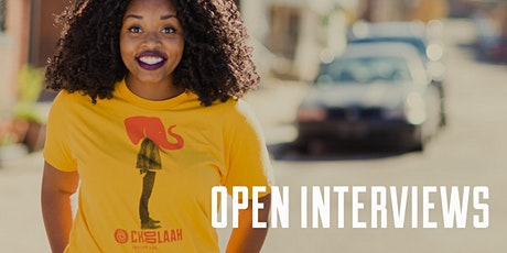 Open Interviews at  Choolaah April 20th, 21st and 22nd from 10a -7p tickets