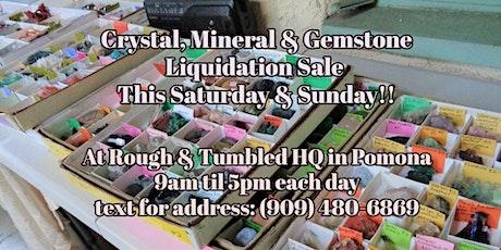 Gemstone, Crystal & Mineral Liquidation Sale tickets