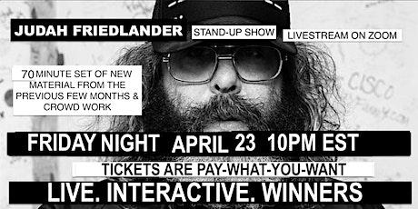 Judah Friedlander Friday April 23  10pm EST Livestream Stand-up show tickets
