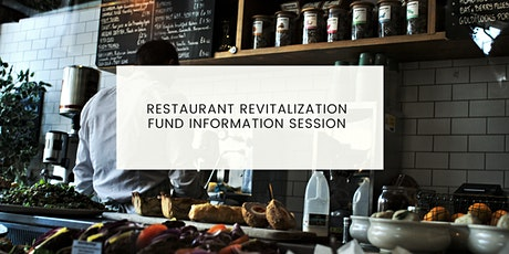 Restaurant Revitalization Fund Information Session tickets