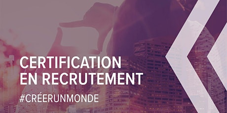 Certification en recrutement   Devenez expert recruteur de talents billets