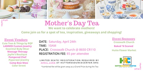 1st Annual Mother's Day Tea tickets