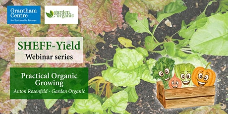 Practical Organic Growing: Beyond not using chemicals tickets