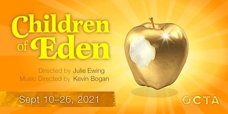 Children of Eden - General Admission tickets