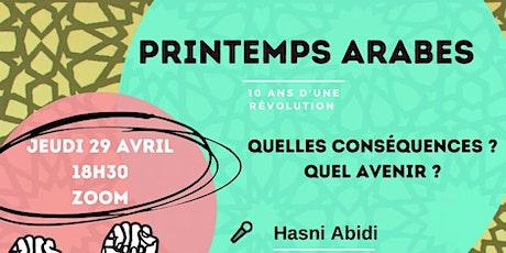 10 des Printemps arabes - Conférence d'Hasni Abidi (Foraus Lausanne) billets