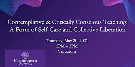 Contemplative & Critically Conscious Teaching tickets