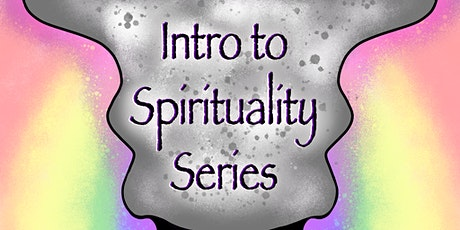 Intro to Spirituality Series: Class 1 -All About Energy tickets