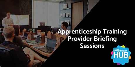 Apprenticeship Training Provider Briefing Session tickets