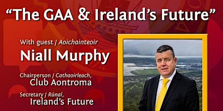 The GAA & Ireland's Future - Gort na Móna conversation series tickets
