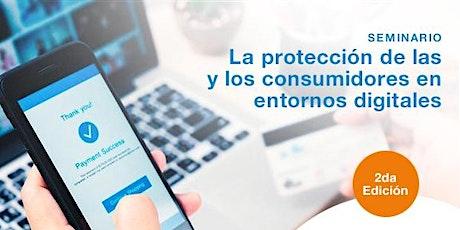 Seminario - La protección de las y los consumidores en entornos digitales biglietti