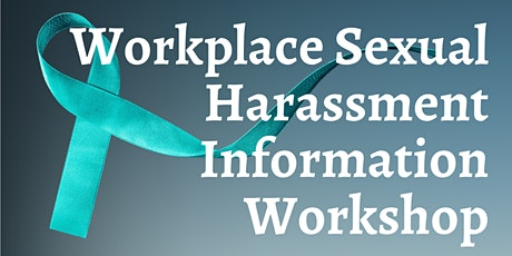 Workplace Sexual Harassment Information Workshop tickets