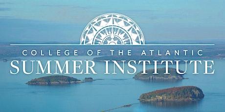 College of the Atlantic Summer Institute tickets