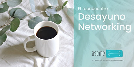 REENCUENTRO, CAFE Y NETWORKING entradas