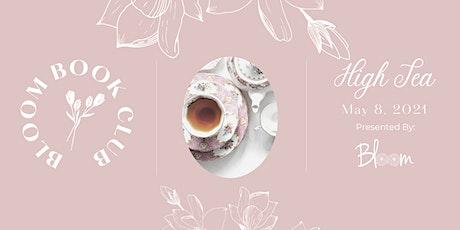 High Tea with Women That Bloom (Virtual Tea-Tasting) tickets
