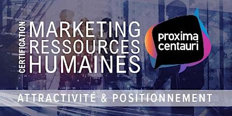 E-Certification en Marketing RH | Attractivité & positionnement interne billets