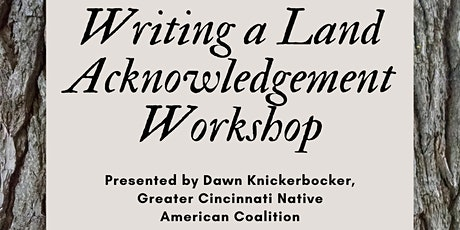 Writing a Land Acknowledgement Workshop tickets