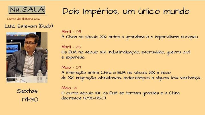 Imagem do evento Na.SALA  - HISTÓRIA COM LUIZ ESTEVAM -  DOIS IMPÉRIOS, UM ÚNICO MUNDO