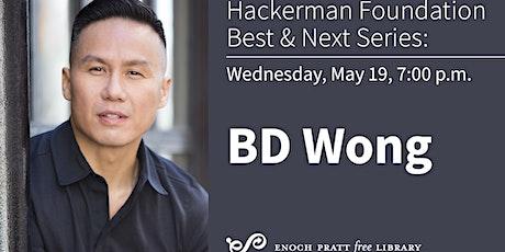 Hackerman Foundation Best & Next Series: BD Wong tickets