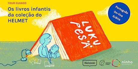 Visita guiada: Literatura infantil em português no HelMet ingressos