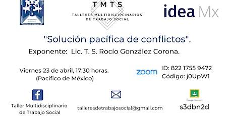 Taller: Solución pacífica de conflictos. entradas