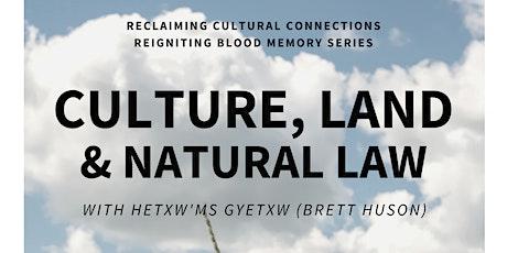 Cultural, Land, & Natural Law Presentation with Brett Huson tickets