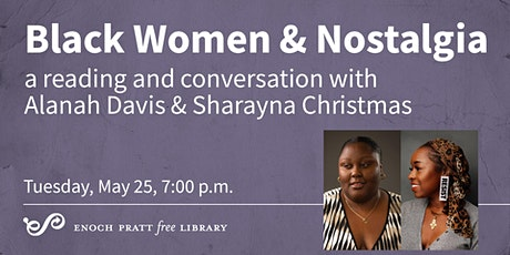 Black Women & Nostalgia with Alanah Davis and Sharayna Christmas tickets