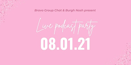 Bravo Group Chat Live Podcast Party tickets
