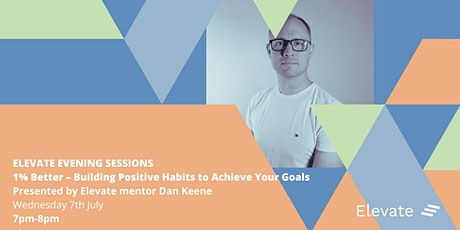 1% Better – Building Positive Habits to Achieve Your Goals tickets