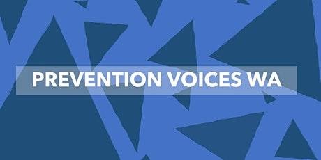 Prevention Voices WA Post-Session Summit tickets