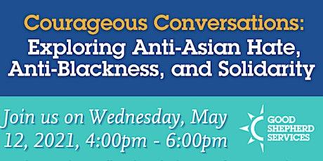 Exploring Anti-Asian Hate, Anti-Blackness, and Solidarity tickets