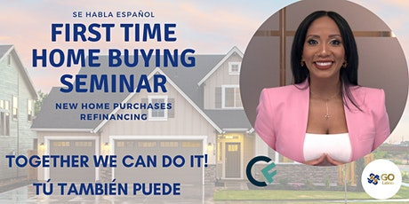 First Time Home Buying Seminar (English & Spanish Speakers) tickets