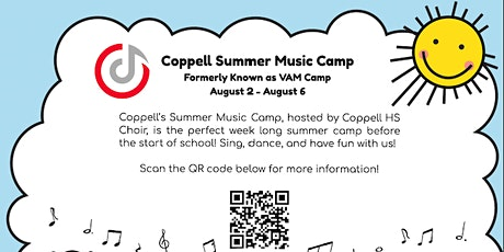 Coppell Summer Music Camp (Formerly known as VAM Camp) 2021 tickets