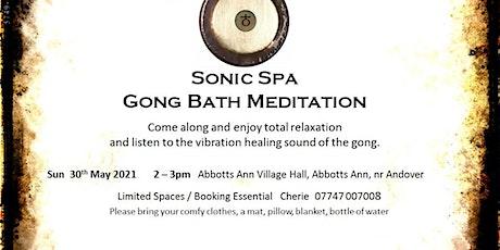 Sonic Spa Gong Bath Meditation - 30th May 2021 (Abbotts Ann Memorial Hall) tickets