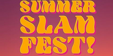 Summer Slam Fest tickets