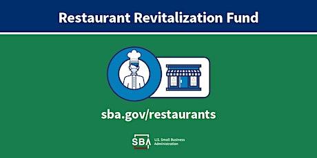 Restaurant Revitalization Fund Overview tickets