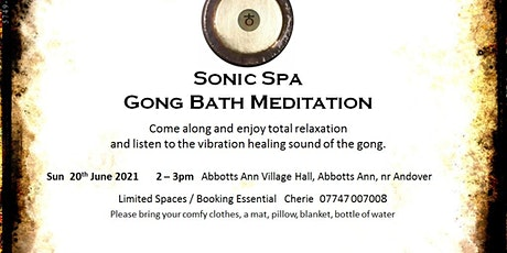 Sonic Spa Gong Bath Meditation - 20th June 2021 (Abbotts Ann Memorial Hall) tickets