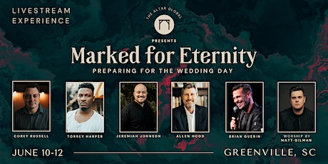 The Altar Conference: Marked for Eternity (LIVESTREAM) tickets
