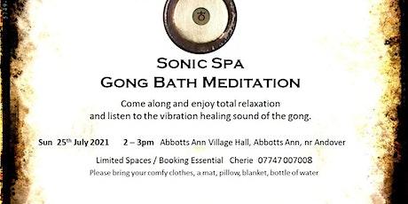 Sonic Spa Gong Bath Meditation - 25th July 2021 (Abbotts Ann Memorial Hall) tickets
